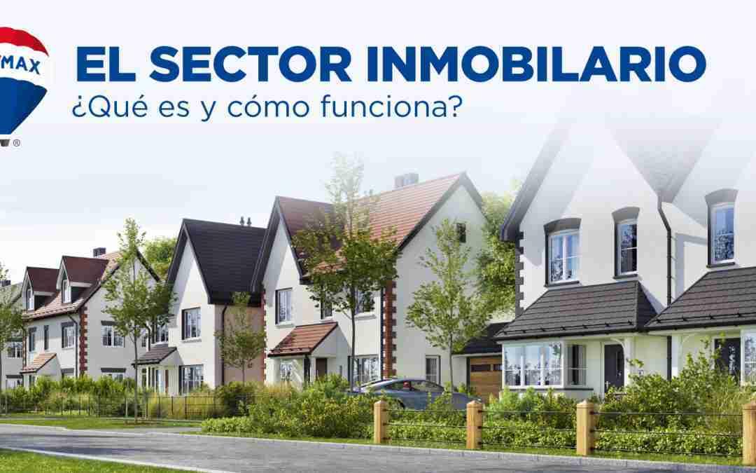 El sector inmobiliario: qué es y cómo funciona