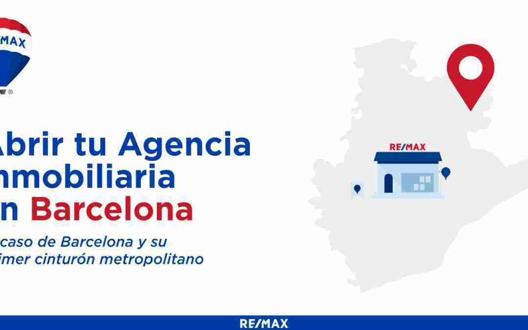Abrir tu Franquicia Inmobiliaria en Barcelona. Analizamos el caso de Barcelona y su primer cinturón metropolitano