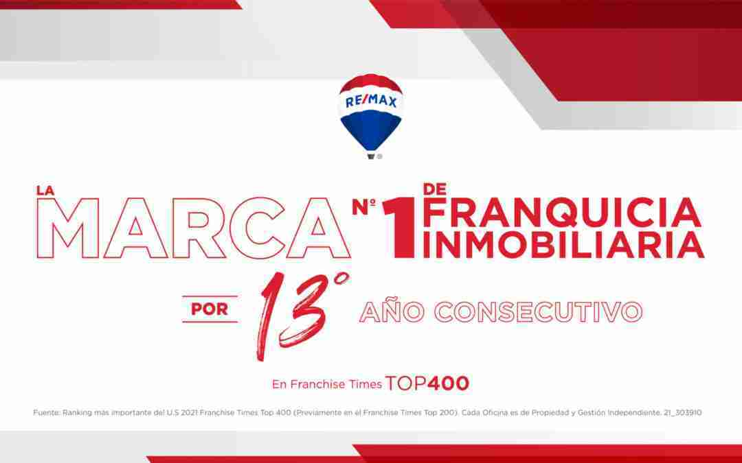 REMAX, designada por  Franchise 400 como la marca de franquicias inmobiliarias nª1